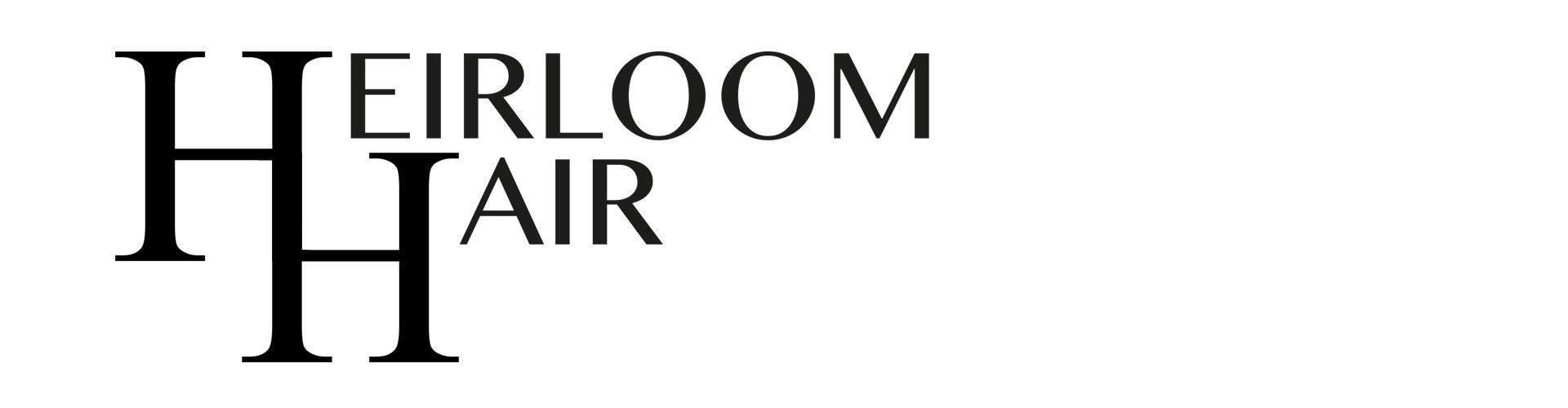 Heirloom Hair